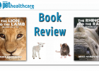 Book Review The Lion and the Lamb. The Rhino and the Rat Dr Mike Hardwich
